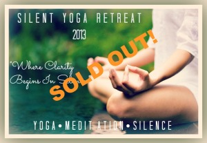 silent retreat 2013 sold out